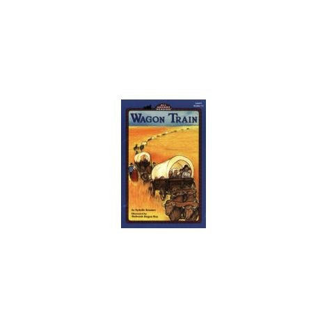 Wagon Train - Young Readers, Level 3