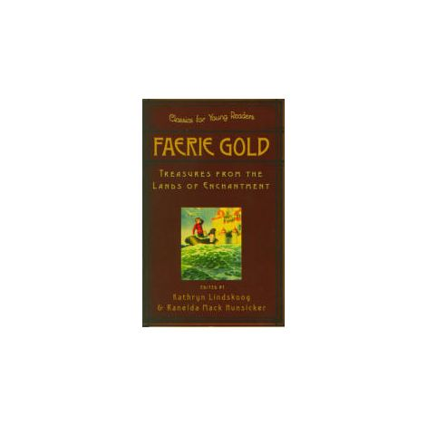 Cover: Faerie Gold: Treasures from the Lands of Enchantment - Classics for Young Readers i