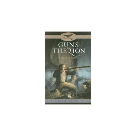 Guns of the Lion - Faith & Freedom Trilogy, Book 2