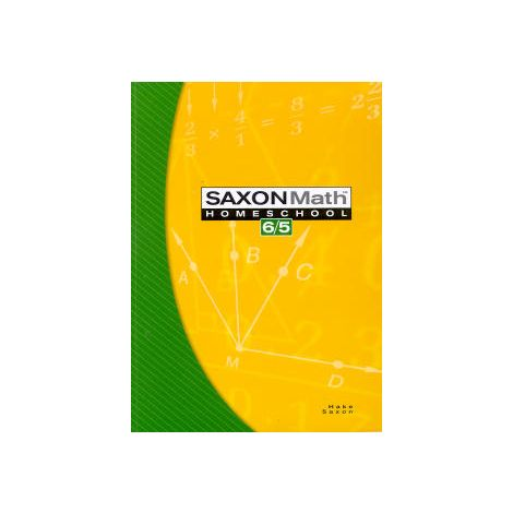 Saxon Math 65 Homeschool Student Text, 3rd. Ed.