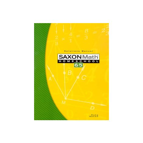 Saxon Math 65 Homeschool Solutions Manual, 3rd Ed.