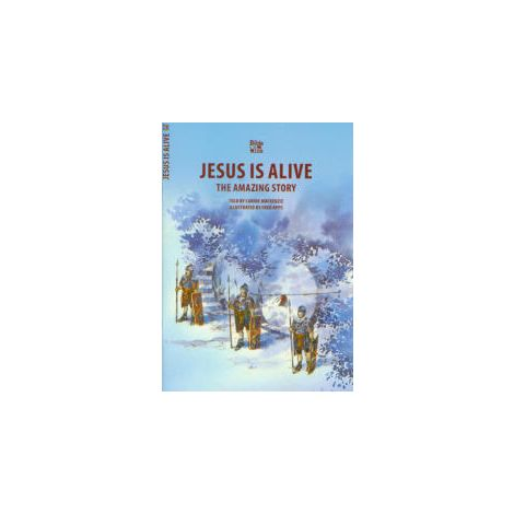 Jesus is Alive: Amazing Story - Bible Alive