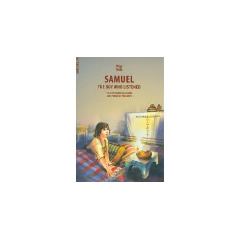 Samuel: The Boy Who Listened - Bible Wise