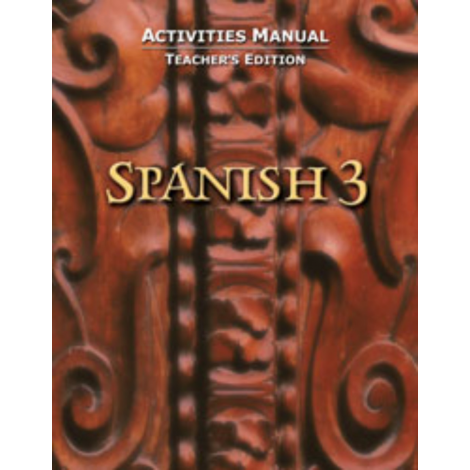 Spanish 3 Student Activities Teacher's Edition