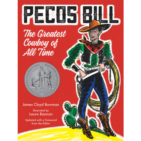 Pecos Bill: The Greatest Cowboy