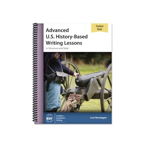 Advanced U.S. History-Based Writing Lessons [Student Book only] | Veritas Press
