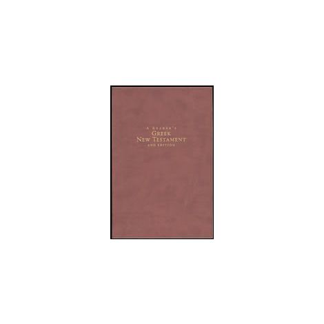 A Reader's Greek New Testament, 2nd Ed.