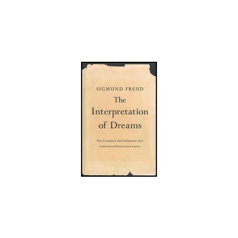 The Interpretation of Dreams: The Complete and Definitive Text (6S)
