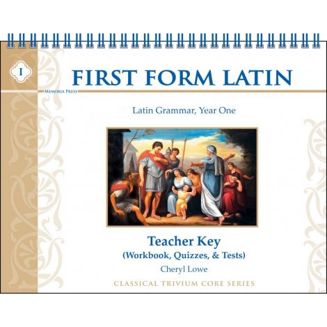 First Form Latin Grammar, Year 1 Teacher Key
