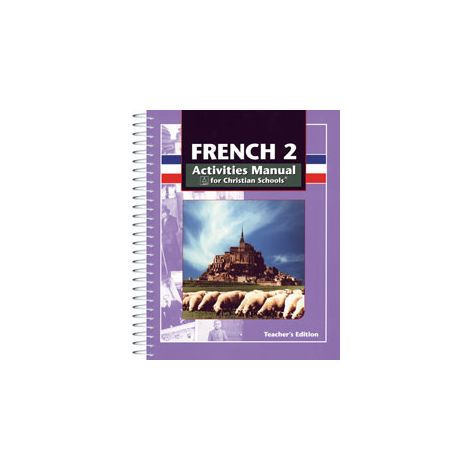 BJU French 2 Student Activities Manual Teacher's Edition