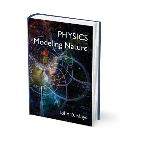 Physics: Modeling Nature