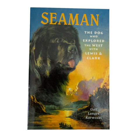 SeaMan: The Dog Who Explored The West With Lewis & Clark