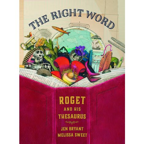 The Right Word: Roget and his Thesaurus