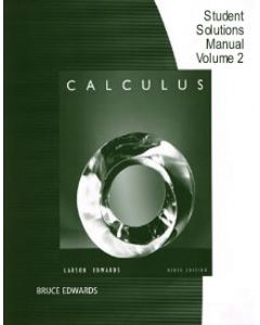 Calculus: Early Transcendental Functions Student Solutions Manual, Vol. 2 (Larson/Edwards)