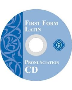 First Form Latin: Latin Grammar Year 1: Pronunciation CD