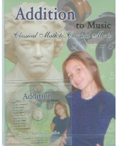Addition to Music: Classical Math to Classical Music Book & CD