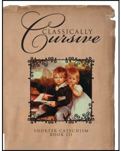 Classically Cursive Shorter Catechism
