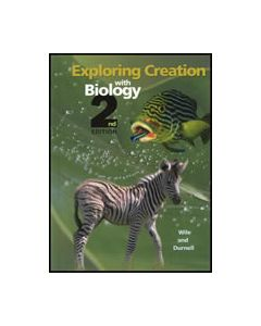 Exploring Creation with Biology Student Text 2nd Edition